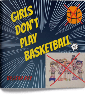 Girls Don't Play Basketball