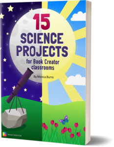 15 Science Projects for Book Creator classrooms cover