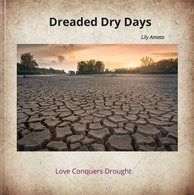 Dreaded Dry Days by Lily Amato